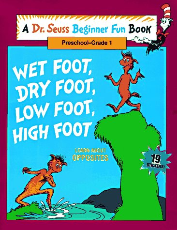 9780679870869: Wet Foot, Dry Foot, Low Foot, High Foot: Learn About Opposites (Beginner Fun Books)
