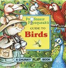 9780679871866: Professor Pipsqueak's Guide to Birds (Chunky Flap Books)