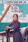 Lili the Brave (Stepping Stone Books - New World Series , No 3): Armstrong, Jennifer