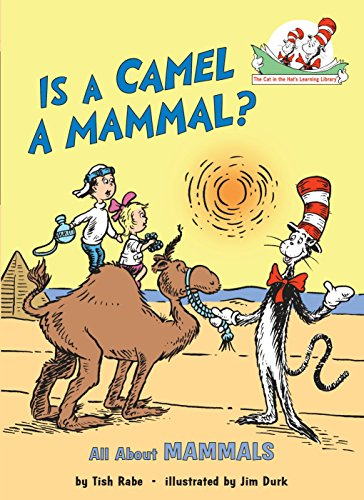 9780679873020: Is a Camel a Mammal?: All about Mammals (Cat in the Hat's Learning Library)