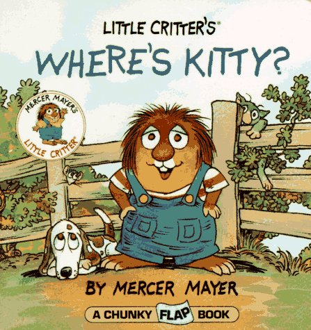 9780679873433: Where's Kitty? (Mercer Mayer's Little Critter)