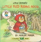 Little Critter's Little Red Riding Hood (Mercer Mayer's Little Critter) (0679873465) by Mayer, Mercer