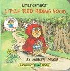 9780679873464: Little Critter's Little Red Riding Hood (Mercer Mayer's Little Critter)