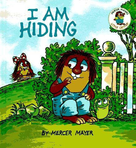 I am Hiding (Little Critter Toddler Books): Mayer, Mercer