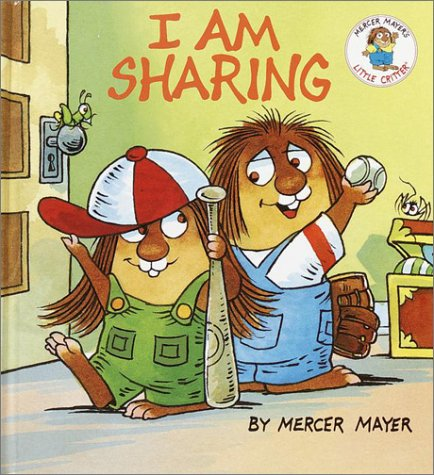 9780679873495: I am Sharing (Little Critter Toddler Books)