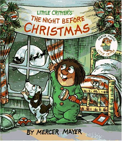 9780679873525: Little Critter's the Night Before Christmas