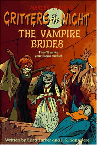 The Vampire Brides (Critters of the Night, No. 3): Farber, Erica ; Sansevere, J.R.