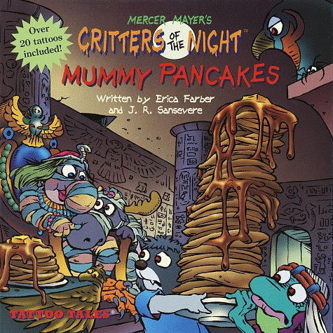 9780679873785: Critters of the Night - Mummy Pancakes (Tattoo Tales)