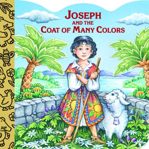 Joseph and the Coat of Many Colors (9780679874003) by Josephs, Mary