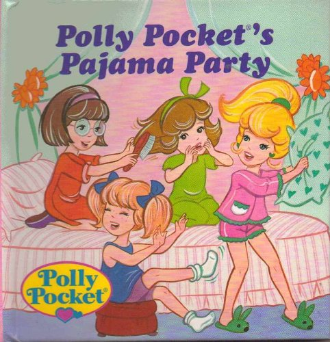 9780679874065: POLLY POCKET'S PAJAMA PARTY (Story Pops)