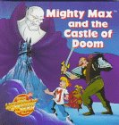 9780679874072: Mighty Max and the Castle of Doom (Story Pops)