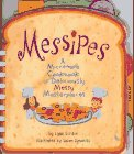 9780679874263: Messipes: A Microwave Cookbook of Deliciously Messy Masterpieces