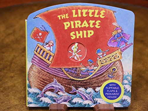The Little Pirate Ship (Cuddle Cottage Books) (0679874496) by Hearn, Diane Dawson