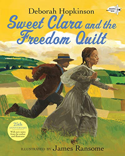 9780679874720: Sweet Clara and the Freedom Quilt (Reading Rainbow Books)