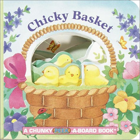 Chicky Basket (A Chunky Book(R))