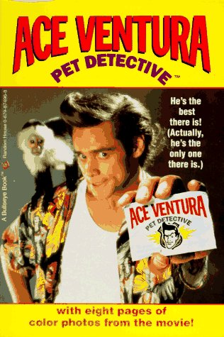 9780679874966: ACE VENTURA: PET DETECTIVE (Ace Ventura Movie Novelizations)