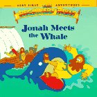 Jonah Meets the Whale (Beginners Bible Very First Adventures): Little Moorings
