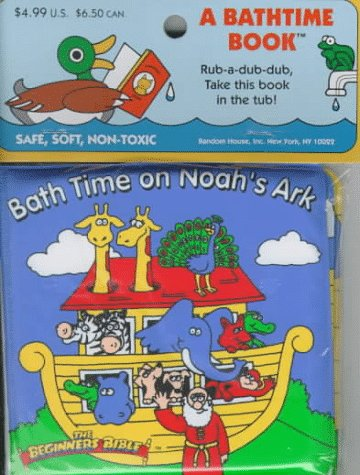 9780679875413: The Beginners Bible Bath Time on Noah's Ark (Bath