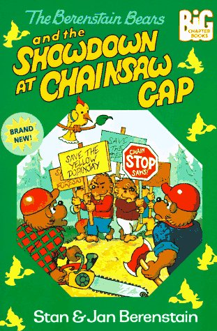 9780679875710: Berenstain Bears and the Showdown at Chainsaw Gap (Big Chapter Books(TM))