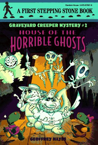 9780679876977: House Of The Horrible Ghosts (Stepping Stone, paper)