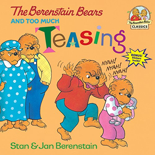 9780679877066: The Berenstain Bears and Too Much Teasing