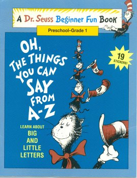9780679877820: OH, The Things You Can Say From A-Z (A Dr. Seuss Beginner Fun Book, Preschool- Grade 1)