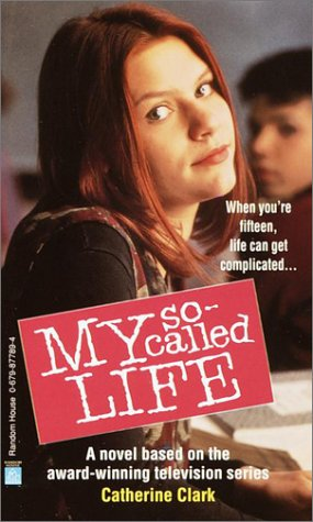 9780679877899: My So-Called Life
