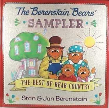 9780679877905: The Berenstain Bears' Sampler: The Best of Bear Country (First Time Books)
