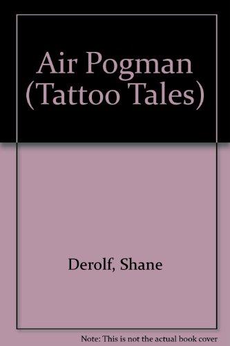 9780679878247: AIR POGMAN (Tattoo Tales)