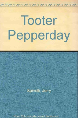 Tooter Pepperday