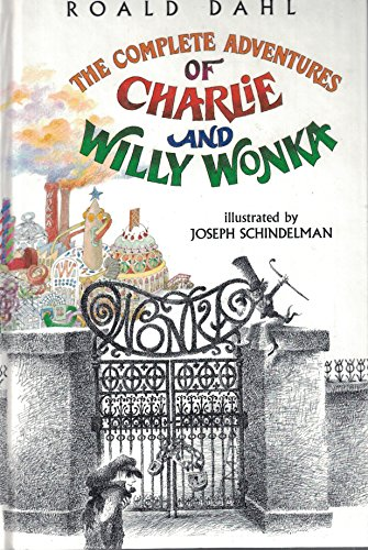 9780679879282: Complete Adventures of Charlie and Willy Wonka by Roald Dahl (1994-01-01)