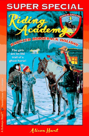 9780679880530: Haunted Horseback Holiday: (Riding Academy Super Special)