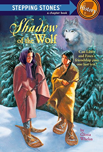 Shadow Of The Wolf (Stepping Stone, paper): Gloria Whelan