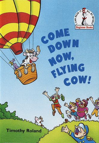 9780679881100: Come Down Now, Flying Cow