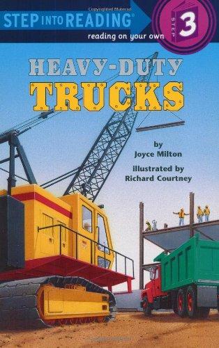 Heavy-Duty Trucks (Step-Into-Reading, Step 3): Milton, Joyce