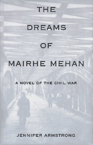 9780679881520: The Dreams of Mairhe Mehan: A Novel of the Civil War