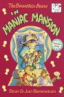 9780679881568: The Berenstain Bears in Maniac Mansion (Berenstain Bears Big Chapter Books)