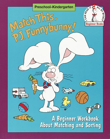 Match This, P. J. Funnybunny!: A Beginner Workbook about Matching and Sorting (An I Can Read It All by Myself Beginner Book) (9780679881650) by Sadler, Marilyn