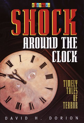 9780679881865: Shock Around the Clock: Timely Tales of Terror (Kidbacks)
