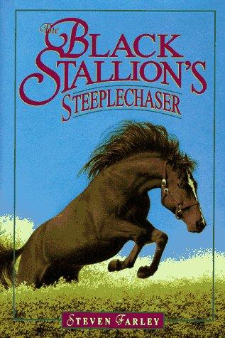 9780679882008: The Black Stallion's Steeplechaser