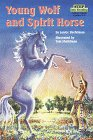 9780679882077: Young Wolf and Spirit Horse (Step into Reading)