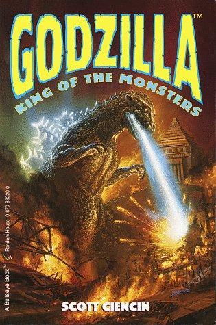 Godzilla: King of the Monsters (Godzilla Digest Novel Ser.): Ciencin, Scott