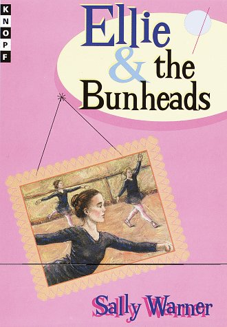 9780679882299: Ellie and the Bunheads