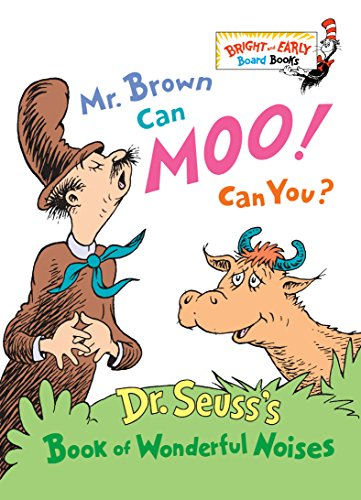 9780679882824: Mr. Brown Can Moo, Can You: Dr. Suess's Book of Wonderful Noises.
