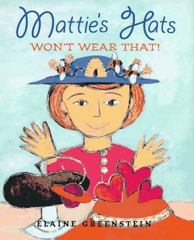 9780679883494: Mattie's Hats Won't Wear That!