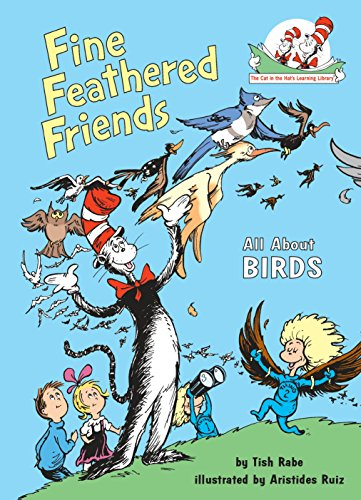 9780679883623: Fine Feathered Friends: All About Birds (Cat in the Hat's Learning Library)