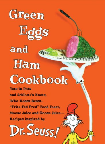 9780679884408: Green Eggs and Ham Cookbook: Recipes Inspired by Dr. Seuss