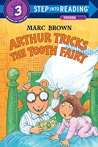 Arthur Tricks the Tooth Fairy (Step-Into-Reading, Step: Brown, Marc