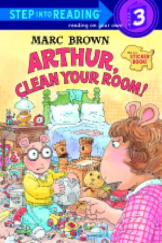 9780679884675: Arthur, Clean Your Room! (Step-Into-Reading, Step 3)