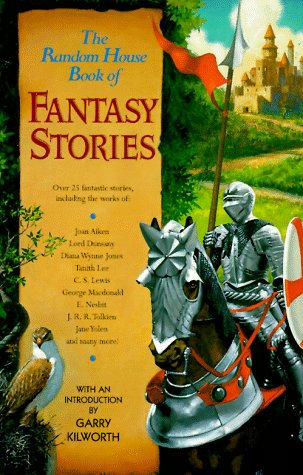 The Random House Book of Fantasy Stories: Ashley, Mike (editor);